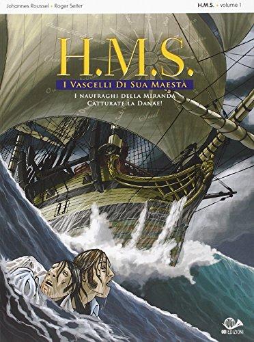i-naufraghi-della-miranda-catturate-la-danae-hms-i-vascelli-di-sua-maesta-1