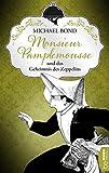 Monsieur Pamplemousse und das Geheimnis des Zeppelins (Ein kulinarischer Frankreich-Krimi 2)