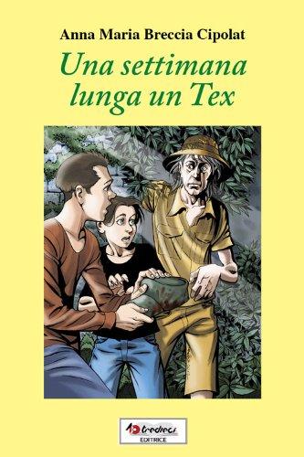 Una settimana lunga un Tex