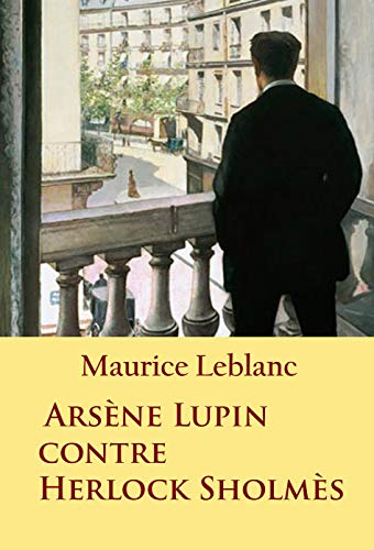 Couverture du livre Arsène Lupin contre Herlock Sholmès: -
