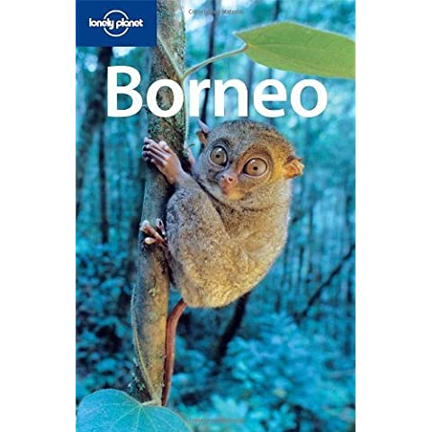 Borneo (Lonely Planet Country & Regional Guides) by Chris Rowthorn (1-Jun-2008) Paperback