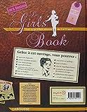 Image de Le Girls' Book : Tout ce qu'elles adorent de 7 à 77 ans !