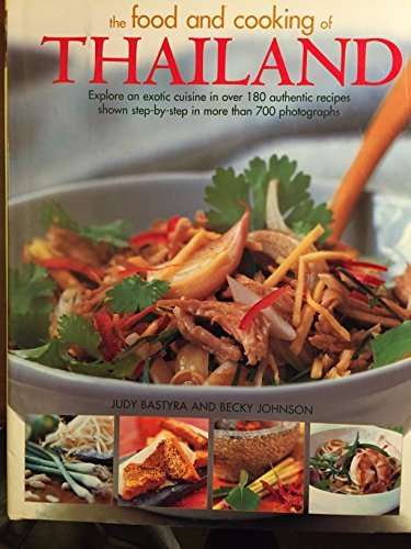 The Food and Cooking of Thailand by Judy Bastyra (2006-08-01)