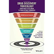 Drug Discovery Toxicology: From Target Assessment to Translational Biomarkers (2016-07-01)