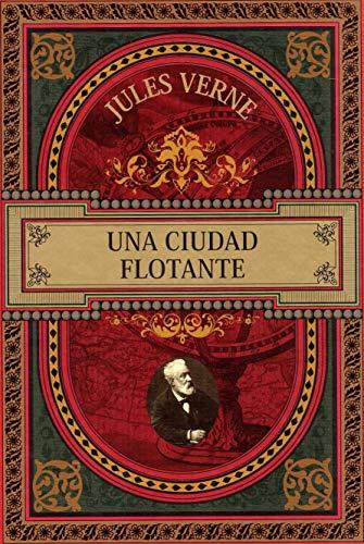 Una ciudad flotante por Julio Verne