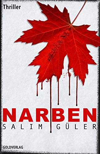 Narben: Thriller