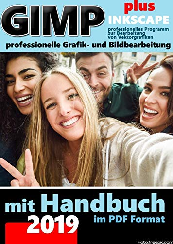 Gimp MEGAPLUS Software Paket inkl Handbuch im PDF-Format- Die professionelle Bildbearbeitung und Fotoverwaltung Software PLUS BONUS Software DIGIKAM Foto Manager