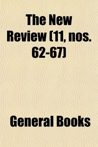 The New Review (Volume 11, nos. 62-67)