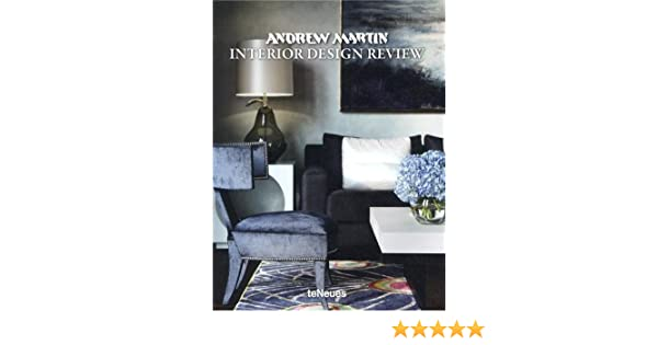 Andrew Martin Interior Design Review Volume 17: Volume 17: Amazon.co.uk: Andrew  Martin: 9783832797232: Books