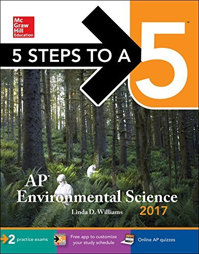 5 Steps to a 5: AP Environmental Science 2017 by Linda D. Williams (2016-07-28)