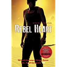 Rebel Heart (Dustlands) by Young, Moira (August 2, 2012) Paperback