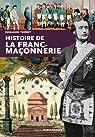 Histoire de la franc-maçonnerie par Thiébot