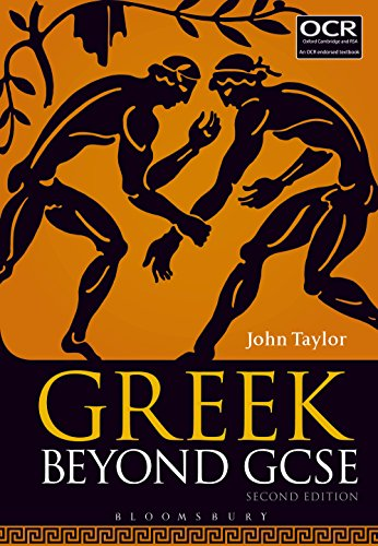 Greek Beyond GCSE (English Edition)