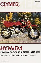 Clymer Honda Xr50r, Crf50f, Xr70r & Crf70f 1997-2009 (M319-3) (Clymer Pro)