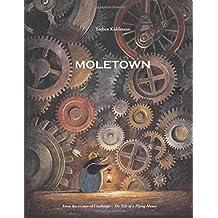 Moletown by Torben Kuhlmann (2015-10-01)