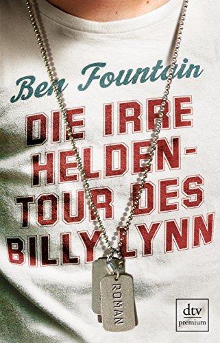 Buchseite und Rezensionen zu 'Die irre Heldentour des Billy Lynn: Roman' von Ben Fountain