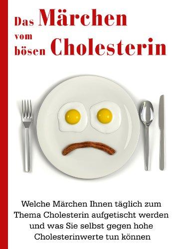 Das Märchen vom bösen Cholesterin