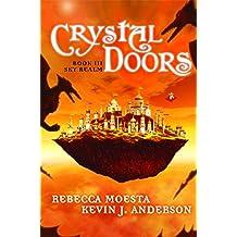 Crystal Doors No. 3: Sky Realm: Sky Realm No. 3