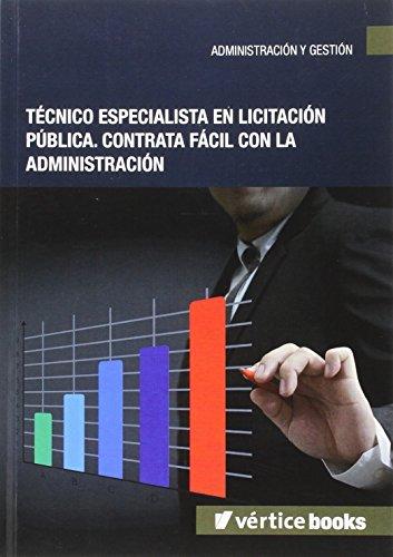 Técnico especialista en licitación pública: contrata fácil con la administración