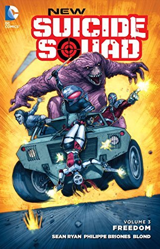 New Suicide Squad Volume 3: Freedom by Sean Ryan (2016-08-02)
