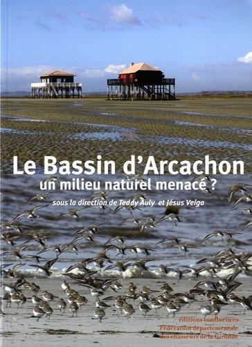 Le Bassin d'Arcachon : Un milieu naturel menacé ?