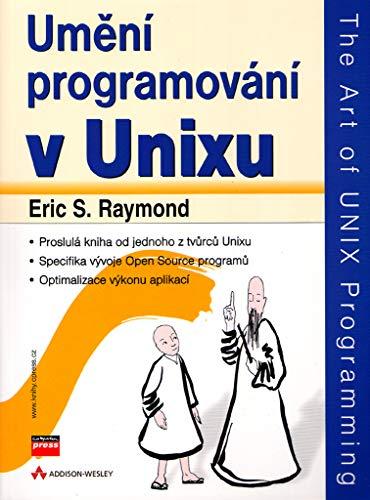 Umění programování v Unixu: The Art of UNIX Programming (2004)