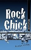 Rock Chick Renegade (English Edition)