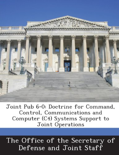 Joint-support-system (Joint Pub 6-0: Doctrine for Command, Control, Communications and Computer (C4) Systems Support to Joint Operations)