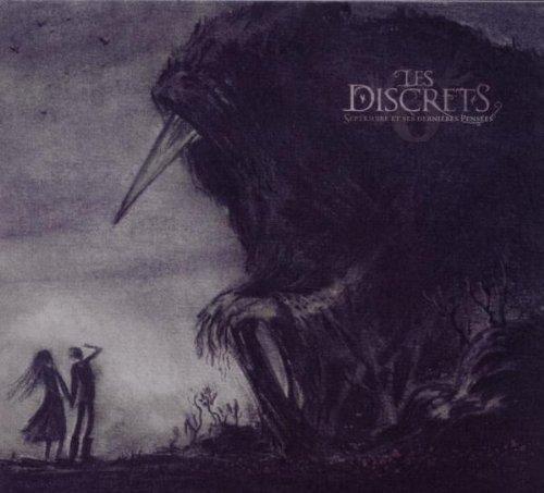 Septembre Et Ses Dernieres... by Les Discrets (2010-05-04)