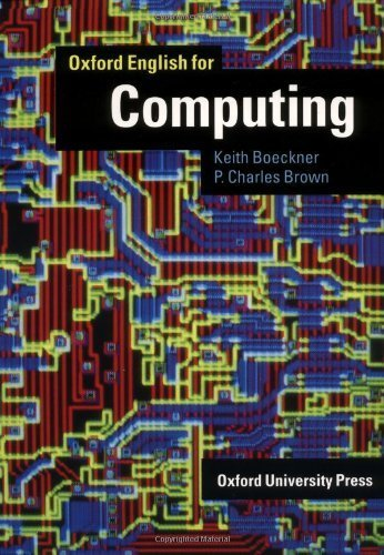 Oxford English for Computing by Keith Boeckner (1993-06-01)
