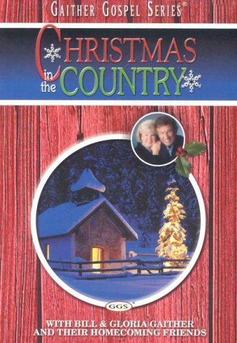 Christmas in the Country (Gaither Gospel)