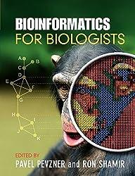 Bioinformatics for Biologists by Pavel Pevzner (Editor), Ron Shamir (Editor) (15-Sep-2011) Paperback