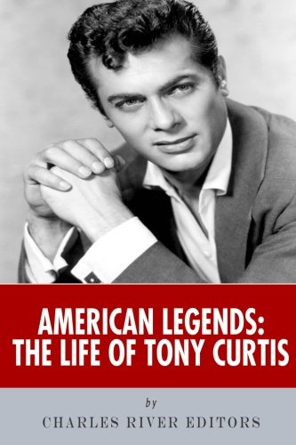 American Legends: The Life of Tony Curtis
