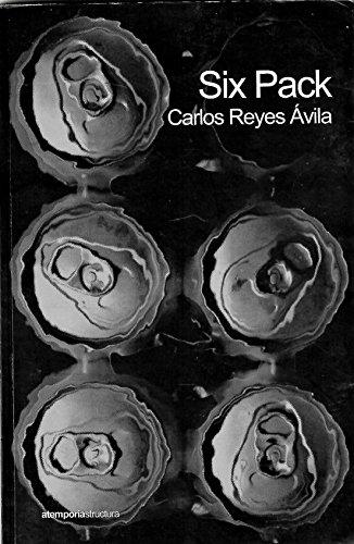 Six pack por Carlos Reyes Avila