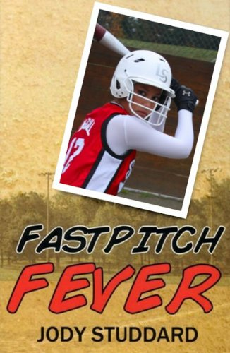 Fastpitch Fever - Deluxe Edition (Softball Star Series Book 2) (English Edition) (Fastpitch Serie Softball)