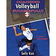 Coaching Volleyball Successfully (Coaching Successfully Series) (English Edition)