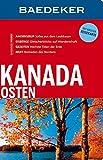 Baedeker Reiseführer Kanada Osten: mit GROSSER REISEKARTE