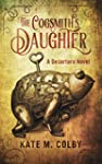 The Cogsmith's Daughter (Desertera #1...