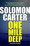 One Mile Deep - Long Time Dying Private Investigator Crime Thriller series, book  2 (Long Time Dying Series)