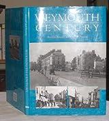 Weymouth Century