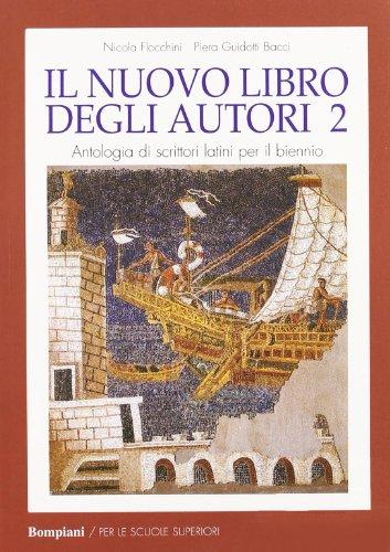 Nuovo libro degli autori. Antologia latina per il biennio: 1