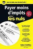 Payer moins d'impôt pour les Nuls 2017-2018 Poche (French Edition)