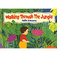 Walking Through the Jungle (Big Books) by Julie Lacome (1998-07-13)