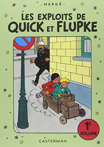 Les exploits de Quick et Flupke, Volume 1 : par HERGE