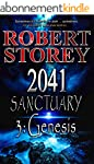 2041 Sanctuary (Genesis): Volume 4 of...