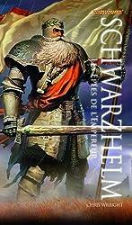 Schwarzhelm : Les épées de l'empereur