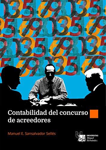 Contabilidad del Concurso de Acreedores por Manuel Enrique Sansalvador Sellés