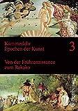 Kammerlohr - Epochen der Kunst: Band 3 - Von der Frührenaissance zum Rokoko: Schülerbuch