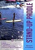 Stand-up paddle - Découvrir et pratiquer