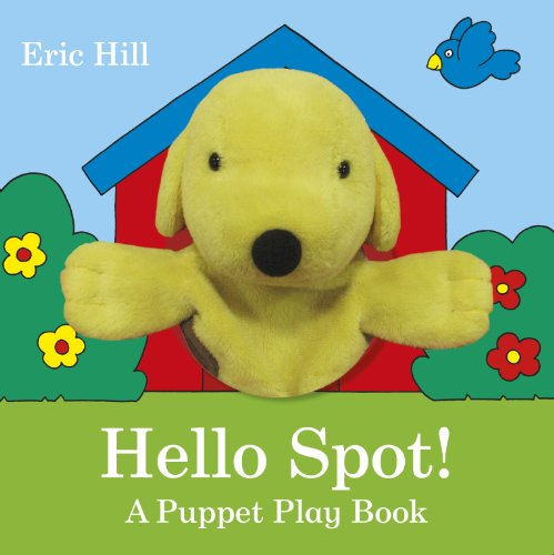 Hello Spot! : a puppet play book